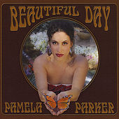 Play & Download Beautiful Day by Pamela Parker | Napster