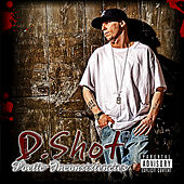 Poetic Inconsistencies by D-Shot