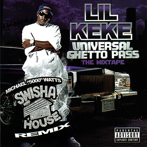 Play & Download Universal Ghetto Pass - Swishahouse Remix by Lil' Keke | Napster