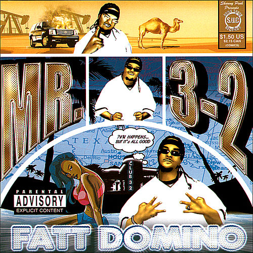 Play & Download Fatt Domino by Mr. 3-2 | Napster