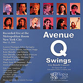 Play & Download Avenue Q Swings (Feat. Mary Ann Mcsweeney) by Various Artists | Napster