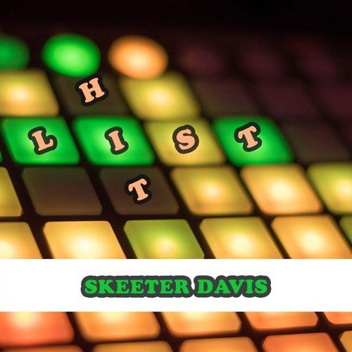 Hit List by Skeeter Davis