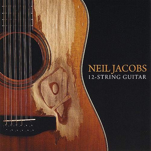 Play & Download 12 String Guitar by Neil Jacobs | Napster
