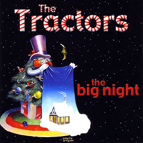 Play & Download The Big Night by The Tractors | Napster