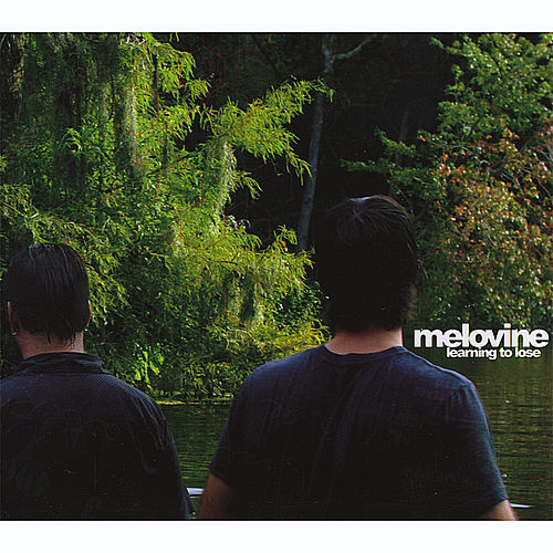 Play & Download Learning to Lose by Melovine | Napster