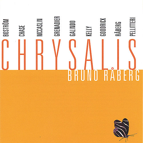Play & Download Chrysalis by Bruno Raberg | Napster