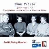 Play & Download Fedele: Quartetti 2 & 3, Viaggiatori della notte & Electra Glide by Various Artists | Napster