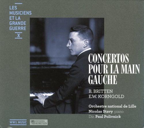 Les musiciens et la Grande Guerre, Vol. 10: Concertos pour la main gauche by Nicolas Stavy
