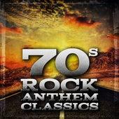 70's Rock Anthems Classics von Various Artists