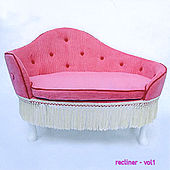 Recliner Vol 1 by Various Artists