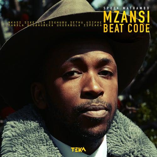 Play & Download Mzansi Beat Code by Spoek Mathambo | Napster