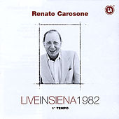 Play & Download Live Acoustic in Siena 1982 - Part 1 by Renato Carosone | Napster