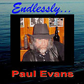 Play & Download Endlessly by Paul Evans | Napster