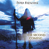 The Second Coming by Pedro Fernandez