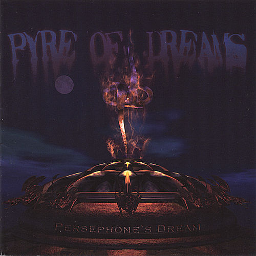 Pyre of Dreams by Persephone's Dream