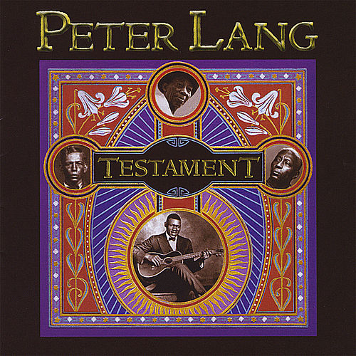 Play & Download Testament by Peter Lang | Napster