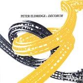 Play & Download Decorum by Peter Eldridge | Napster