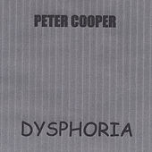 Play & Download Dysphoria by Peter Cooper | Napster