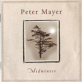 Midwinter by Peter Mayer