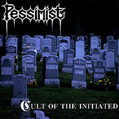 Cult of the Initiated by Pessimist