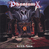 Play & Download Rise of the Phantom by Phantom-X | Napster