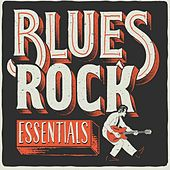 Blues Rock Essentials von Various Artists