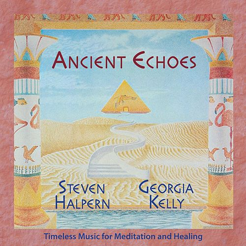 Ancient Echoes (Bonus Version) [Remastered] by Various Artists