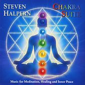 Play & Download Chakra Suite: Music for Meditation, Healing and Inner Peace by Steven Halpern | Napster