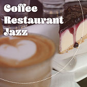Play & Download Coffee Restaurant Jazz – Time to Rest, Easy Listening, Best Background Music, Peaceful Sounds by Vintage Cafe | Napster