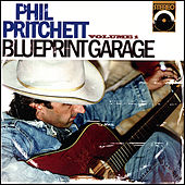 Blueprint Garage Vol. 1 by Phil Pritchett