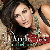Can't Behave by Danielle Peck
