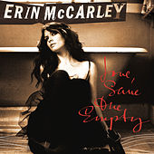 Love, Save The Empty by Erin McCarley