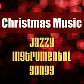 Christmas Music: Jazzy Instrumental Songs by Music-Themes