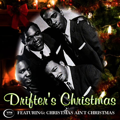 Play & Download Drifter's Christmas by The Drifters | Napster