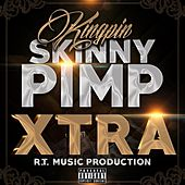 Play & Download Xtra by Kingpin Skinny Pimp | Napster