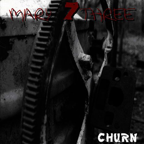 Play & Download Churn by Seven Mary Three | Napster