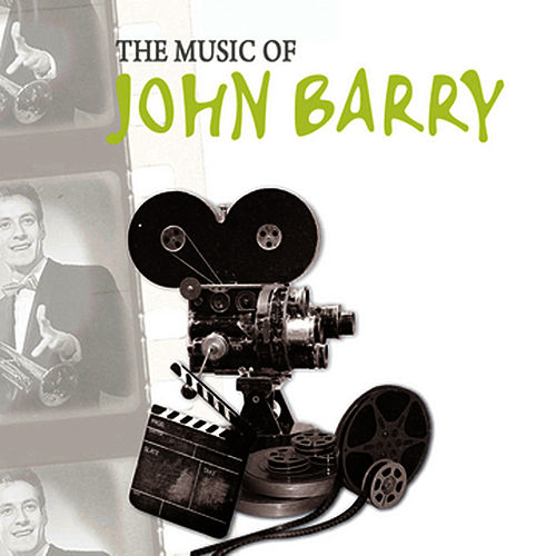 Play & Download The Music of John Barry by John Barry | Napster