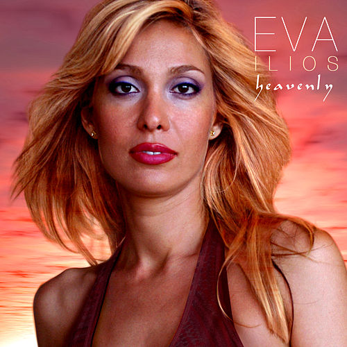 Play & Download Heavenly EP by Eva Ilios | Napster