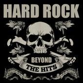 Hard Rock Beyond the Hits von Various Artists
