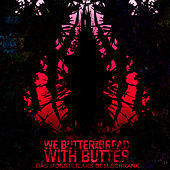 Das Monster aus dem Schrank by We Butter The Bread With Butter