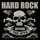 Play & Download Hard Rock Beyond the Hits by Various Artists | Napster