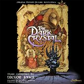 The Dark Crystal (Original Motion Picture Soundtrack) by Trevor Jones