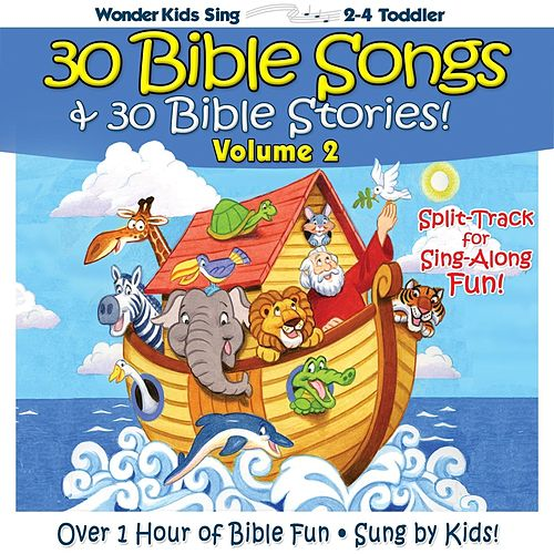 Play & Download 30 Bible Songs & 30 Bible Stories, Vol. 2 by Wonder Kids | Napster
