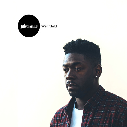 War Child - EP von Jake Isaac