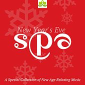 New Year's Eve SPA: A Special Collection of New Age Relaxing Music with Nature Sounds for Wellness Centers, Spas, Hotels and Restaurants by Spa Music Academy