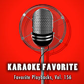 Play & Download Favorite Playbacks, Vol. 156 (Karaoke Version) by Various Artists | Napster