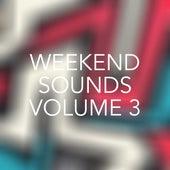 Weekend Sounds, Vol. 3 von Various Artists