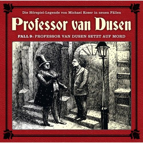 Die neuen Fälle, Fall 9: Professor van Dusen setzt auf Mord von Professor Dr. Dr. Dr. Augustus van Dusen