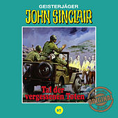 Play & Download Tonstudio Braun, Folge 67: Tal der vergessenen Toten by John Sinclair | Napster