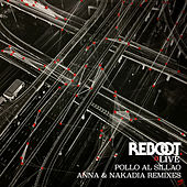 Pollo al Sillao (ANNA & Nakadia Remixes) by Reboot